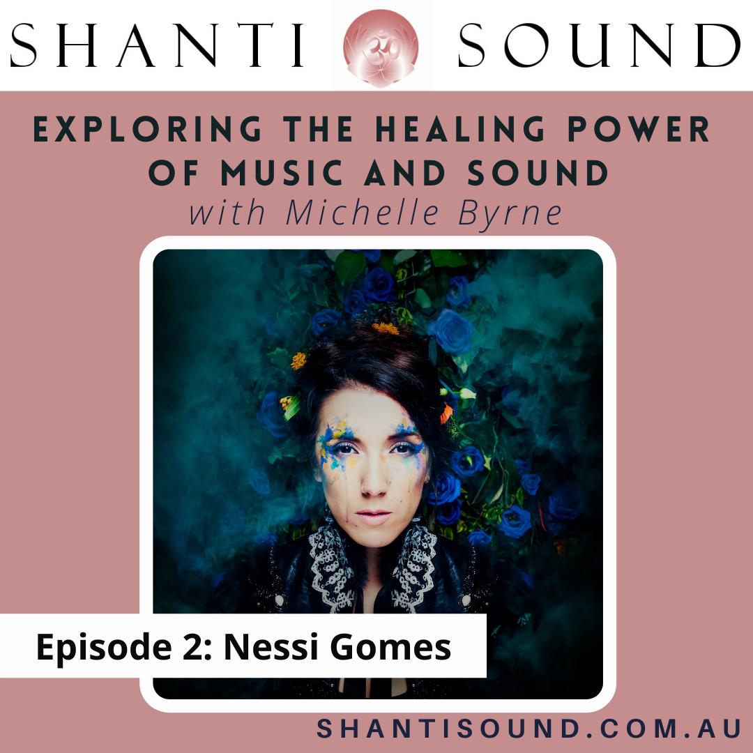 Episode 2 Nessi Gomes