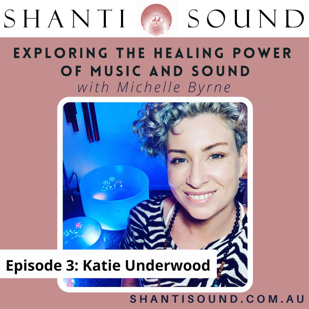 Episode 3 Katie Underwood