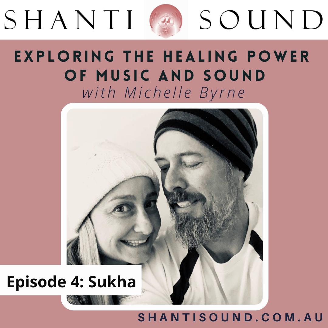 Episode 4 Sukha