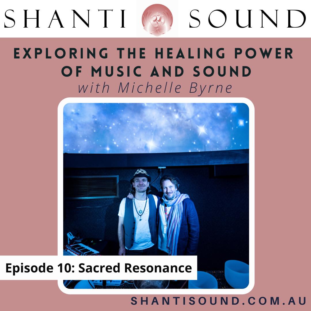 Episode 10. Sacred Resonance